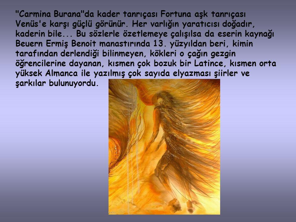 Bir klasik müzik arşivinin Orff'un güçlü ve dramatik yapıtı Carmina Burana'sız oluşu düşünülemez.