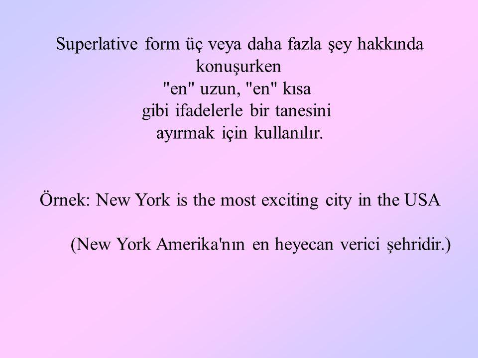 SUPERLATIVE FORMS OF ADJECTIVES (SIFATLARIN EN ÜSTÜNLÜK HALLERİ)