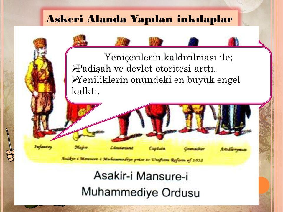 Nizam-ı Cedit'in yerine Sekban-ı Cedit onun yerine de Avrupa tarzında eğitim veren Eşkinci Ocağı kuruldu.
