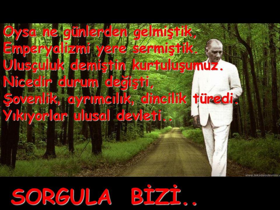 Bütün umudum gençliktedir Atatürk sizsiniz. gelecek sizindir.