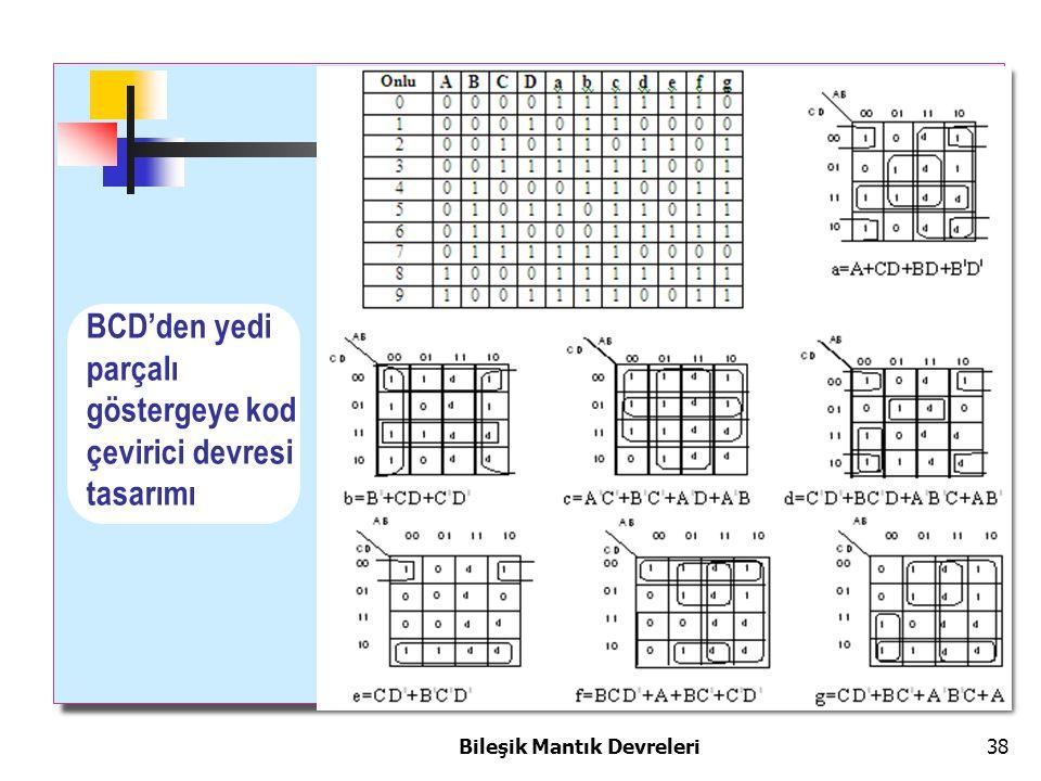 Bileşik Mantık Devreleri 38 BCD'den yedi parçalı göstergeye kod çevirici devresi tasarımı
