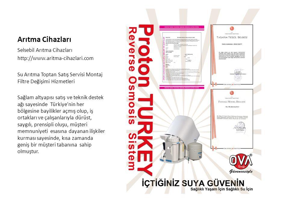 Arıtma Cihazları Selsebil Arıtma Cihazları http://www.aritma-cihazlari.com Su Arıtma Toptan Satış Servisi Montaj Filtre Değişimi Hizmetleri Sağlam altyapısı satış ve teknik destek ağı sayesinde Türkiye nin her bölgesine bayilikler açmış olup, iş ortakları ve çalışanlarıyla dürüst, saygılı, prensipli oluşu, müşteri memnuniyeti esasına dayanan ilişkiler kurması sayesinde, kısa zamanda geniş bir müşteri tabanına sahip olmuştur.