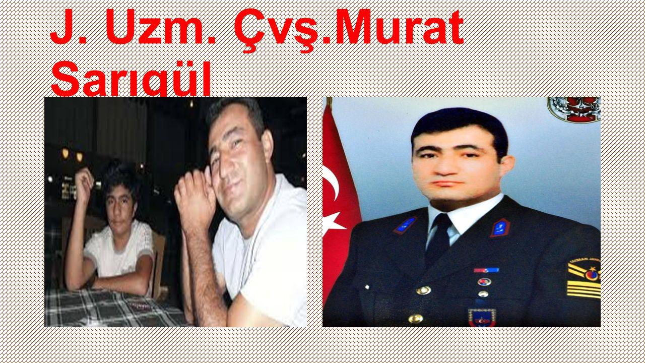 J.Asb.Üçvş. Murat DEMİRCİ