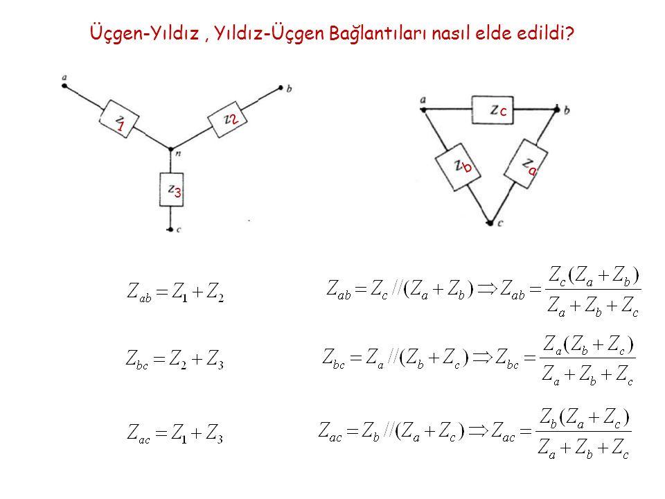 Üçgen-Yıldız, Yıldız-Üçgen Bağlantıları nasıl elde edildi? 1 2 3 a b c