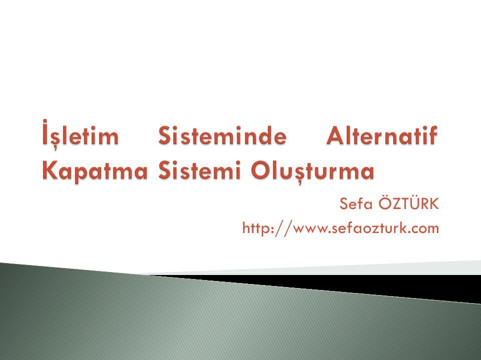 Sefa ÖZTÜRK http://www.sefaozturk.com