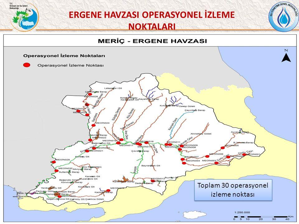 51 ERGENE HAVZASI OPERASYONEL İZLEME NOKTALARI Toplam 30 operasyonel izleme noktası