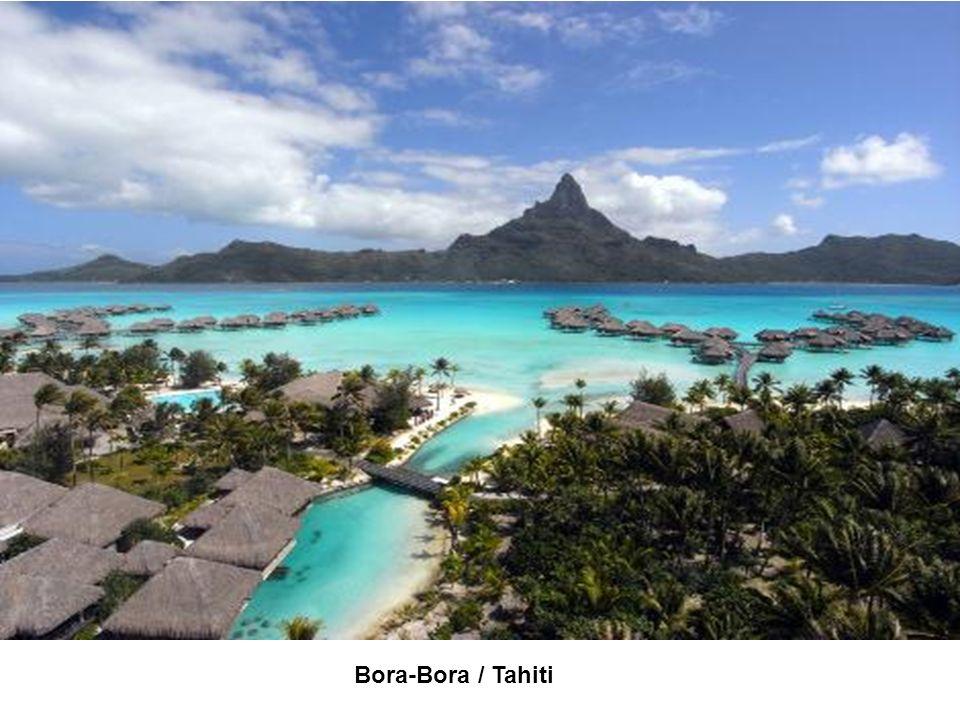 Bora-Bora / Tahiti