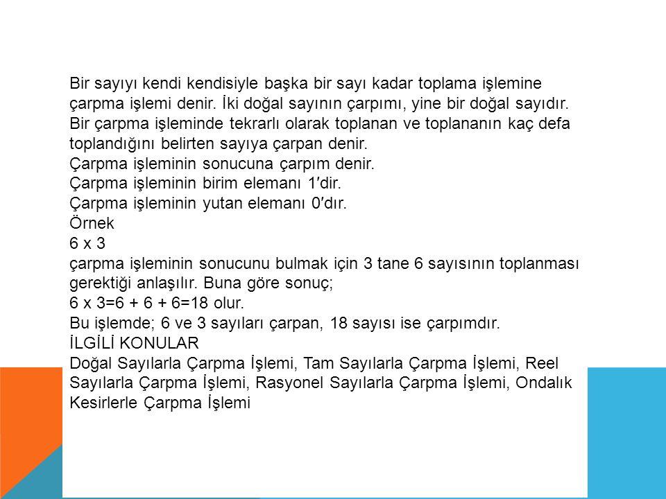 İKİLİ ÇARPMALAR 13 13x13= DİYE BİR İKİLİ ÇARPMA ANLATACAĞIZ.