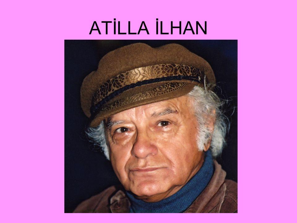 ATİLLA İLHAN