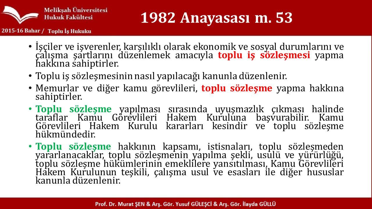 1982 Anayasası m.