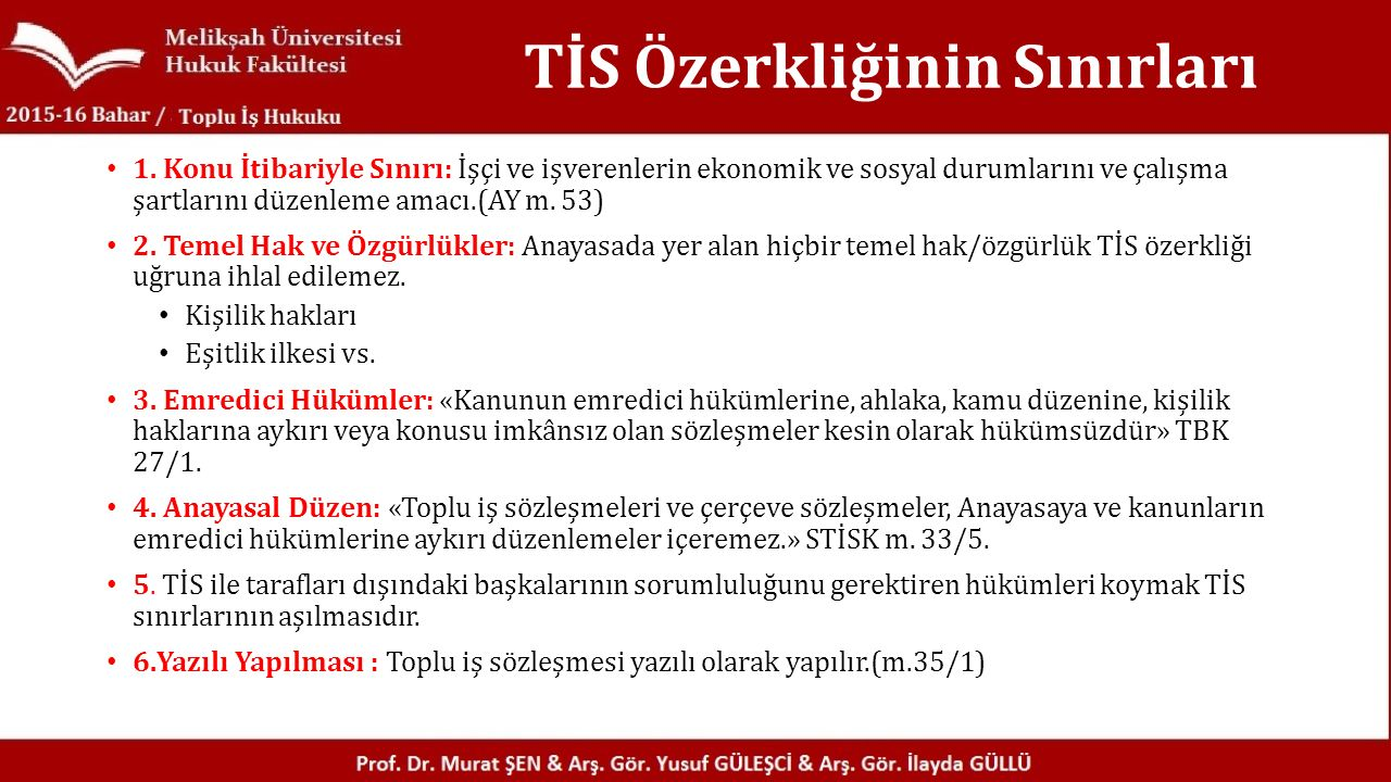TİS Özerkliğinin Sınırları 1.