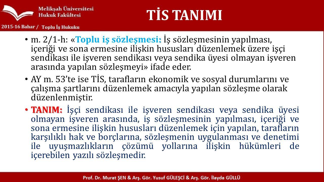 TİS TANIMI : m.