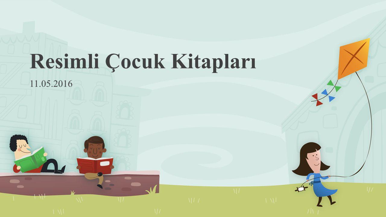 Resimli Çocuk Kitapları 11.05.2016