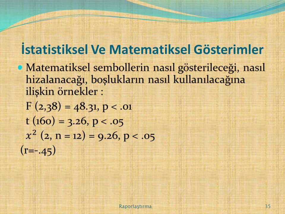 İstatistiksel Ve Matematiksel Gösterimler Raporlaştırma 35