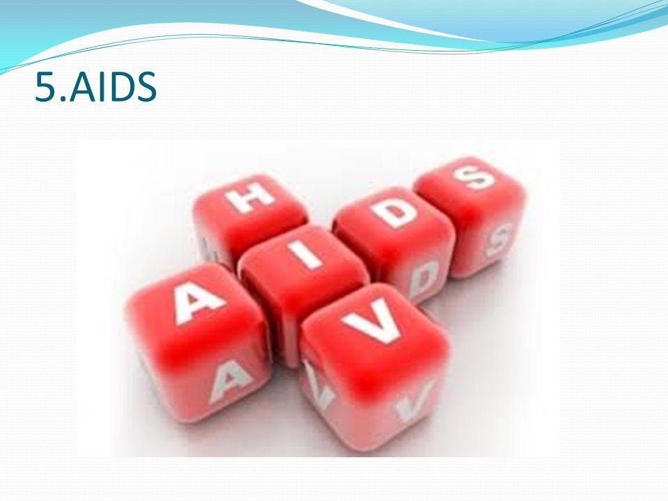 5.AIDS