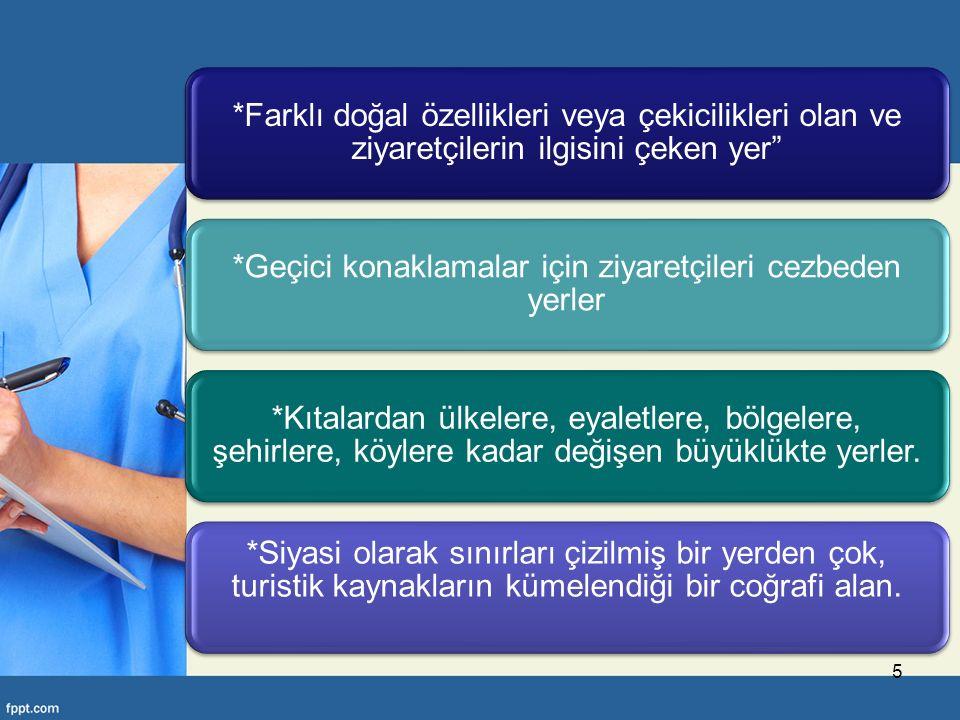 Bu tanıma göre, örneğin siyasi sınırları ile tüm Türkiye'yi bir destinasyon olarak ele almak yerine, turistik kaynakların kümelendiği Ege ve Akdeniz kıyılarını veya bu kıyılarda yer alan şehirleri destinasyon olarak ele alınıyor.