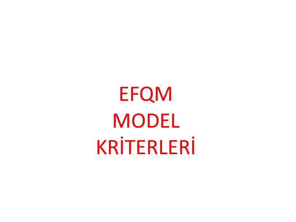 EFQM MODEL KRİTERLERİ