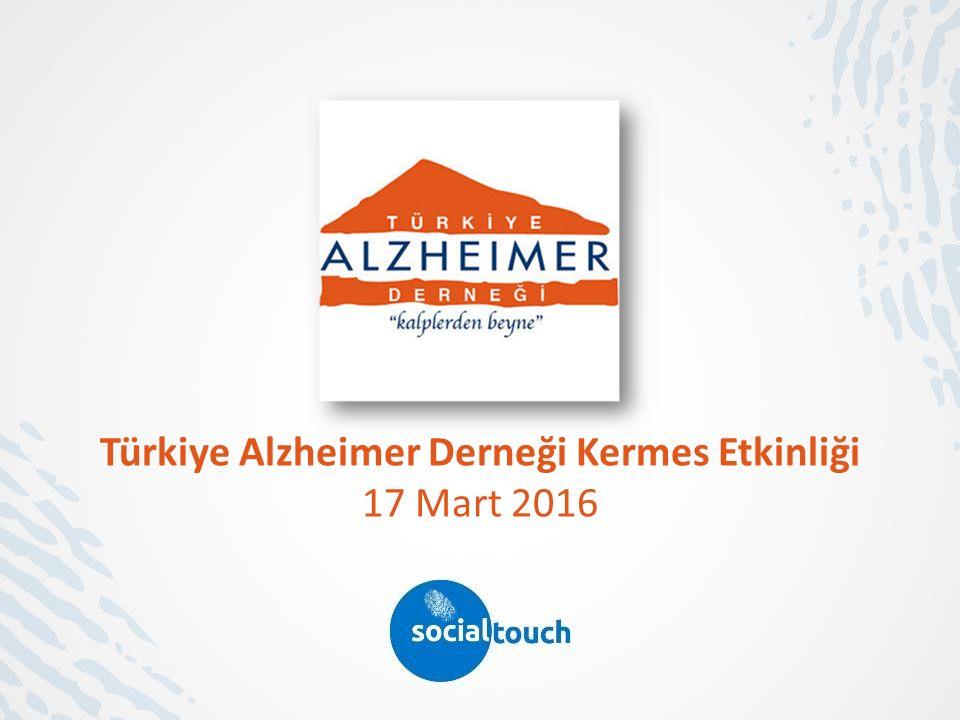 Türkiye Alzheimer Derneği Kermes Etkinliği 17 Mart 2016