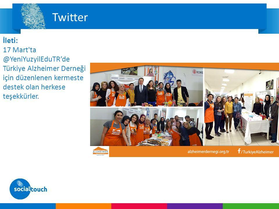 Twitter İleti: 17 Mart ta @YeniYuzyilEduTR'de Türkiye Alzheimer Derneği için düzenlenen kermeste destek olan herkese teşekkürler.