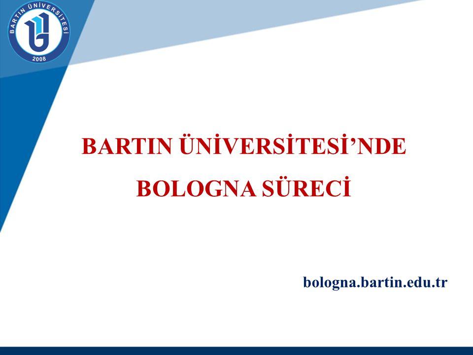 BARTIN ÜNİVERSİTESİ'NDE BOLOGNA SÜRECİ bologna.bartin.edu.tr