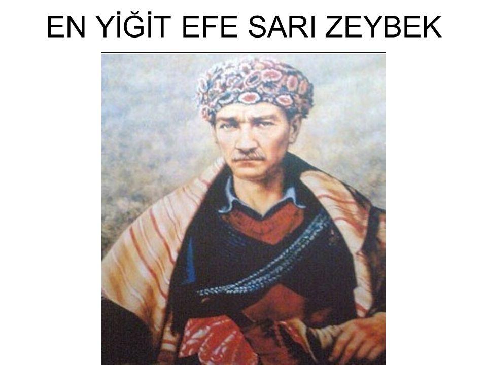 EN YİĞİT EFE SARI ZEYBEK