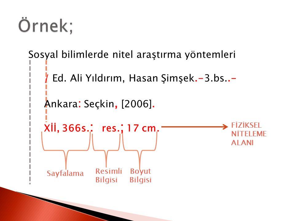 Boyut Bilgisi Resimli Bilgisi Sayfalama Sosyal bilimlerde nitel araştırma yöntemleri / Ed. Ali Yıldırım, Hasan Şimşek.-3.bs..- Ankara : Seçkin, [2006]