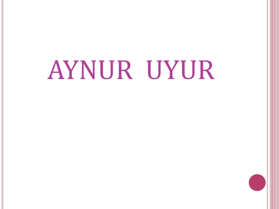 AYNUR UYUR