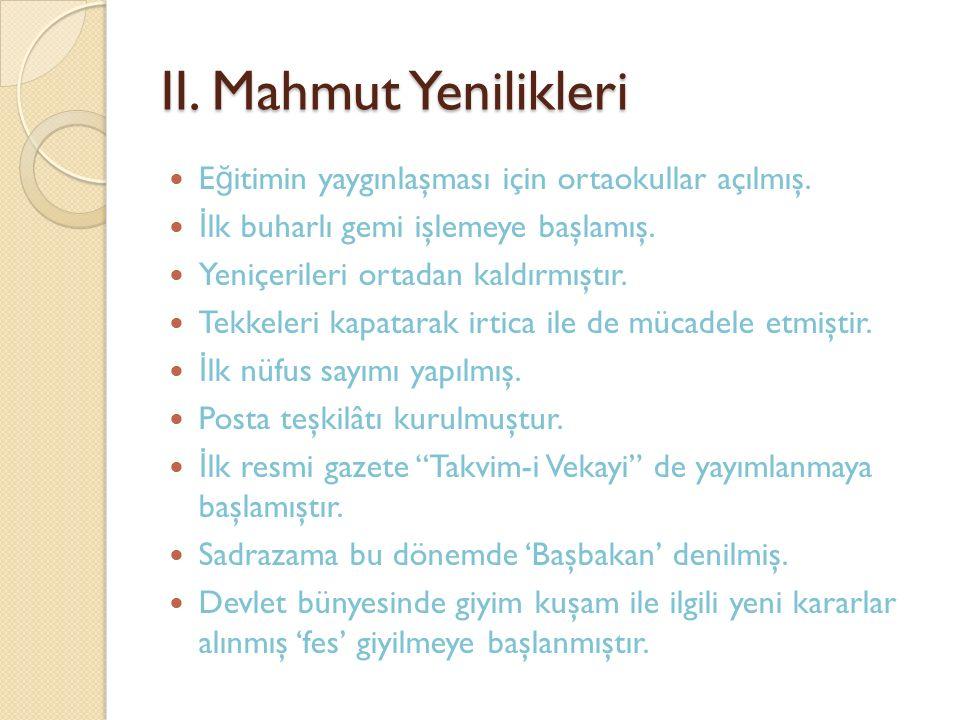 2) ÇANAKKALE CEPHES İ Sebepleri: Çanakkale yi geçerek İ stanbul'u almak, böylece Osmanlı Devleti'ni savaş dışı bırakmak.