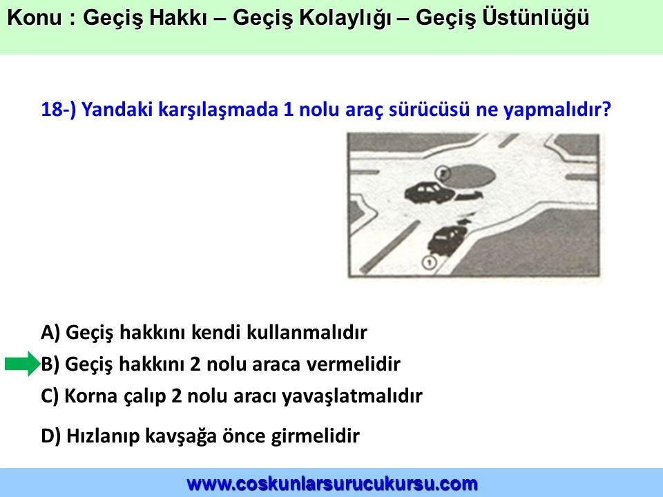 18-) Yandaki karşılaşmada 1 nolu araç sürücüsü ne yapmalıdır.