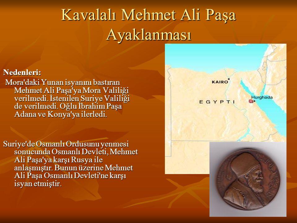 Osmanlı Devleti zorunlu olarak Edirne Antlaşması'nı imzalamıştır (1829). Yunanistan'a bağımsızlık verilmiştir. Osmanlı Devleti zorunlu olarak Edirne A