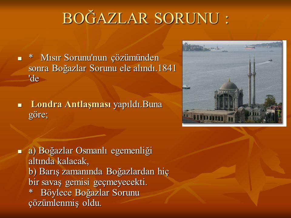 1840'da Avusturya,Rusya,Prusya,İngiltere Fransa ve Osmanlı İmp'nun katılımı ile Londra'da bir konferans toplandı. 1840'da Avusturya,Rusya,Prusya,İngil