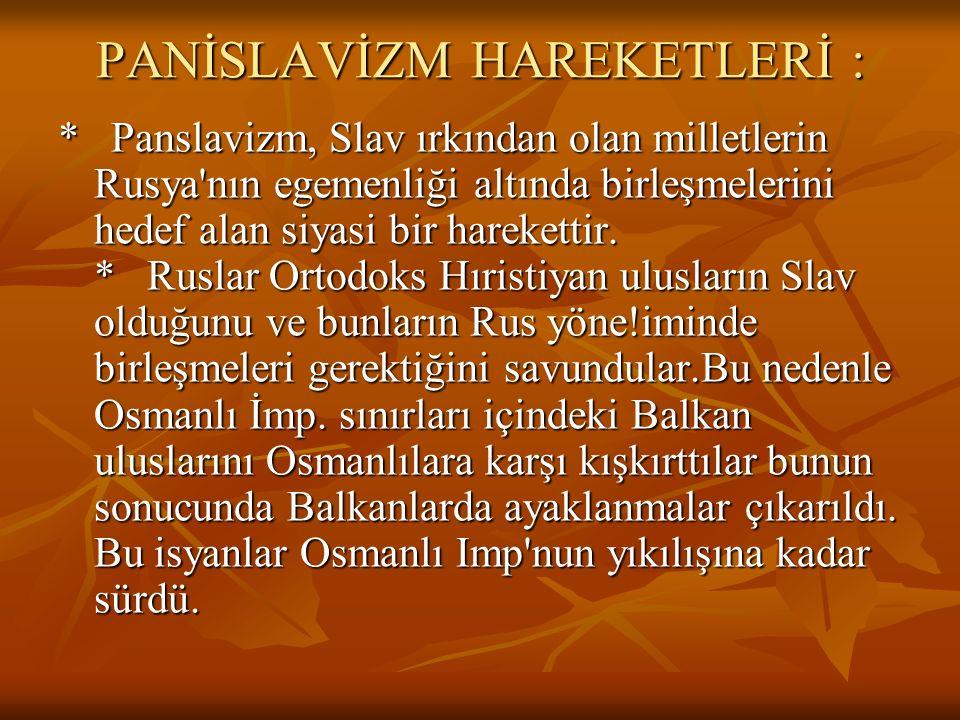 ÖZELLİĞİ : ÖZELLİĞİ : * Osmanlı İmp'nun Avrupa Devletlerinin kefilliği altına girmesi ile artık kendisini koruyamaz bir duruma düştüğü görüldü. * Osma
