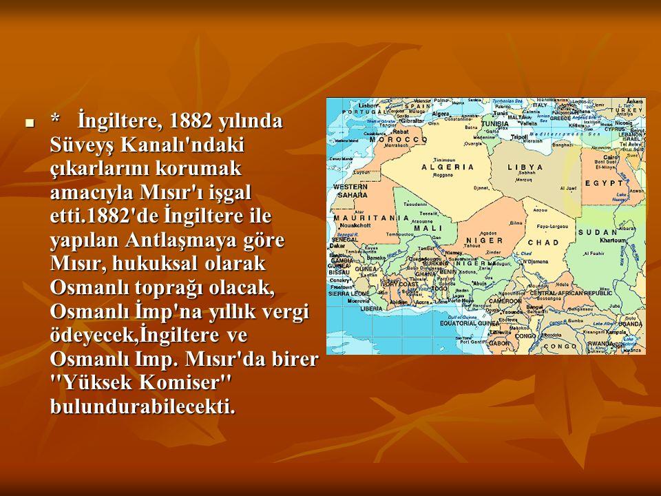 * Fransa, Akdeniz egemenliği açısından önemli gördüğü Tunus'u 1851'de, Tunus'taki kargaşalıktan yararlanarak işgal etti. * Fransa, Akdeniz egemenliği