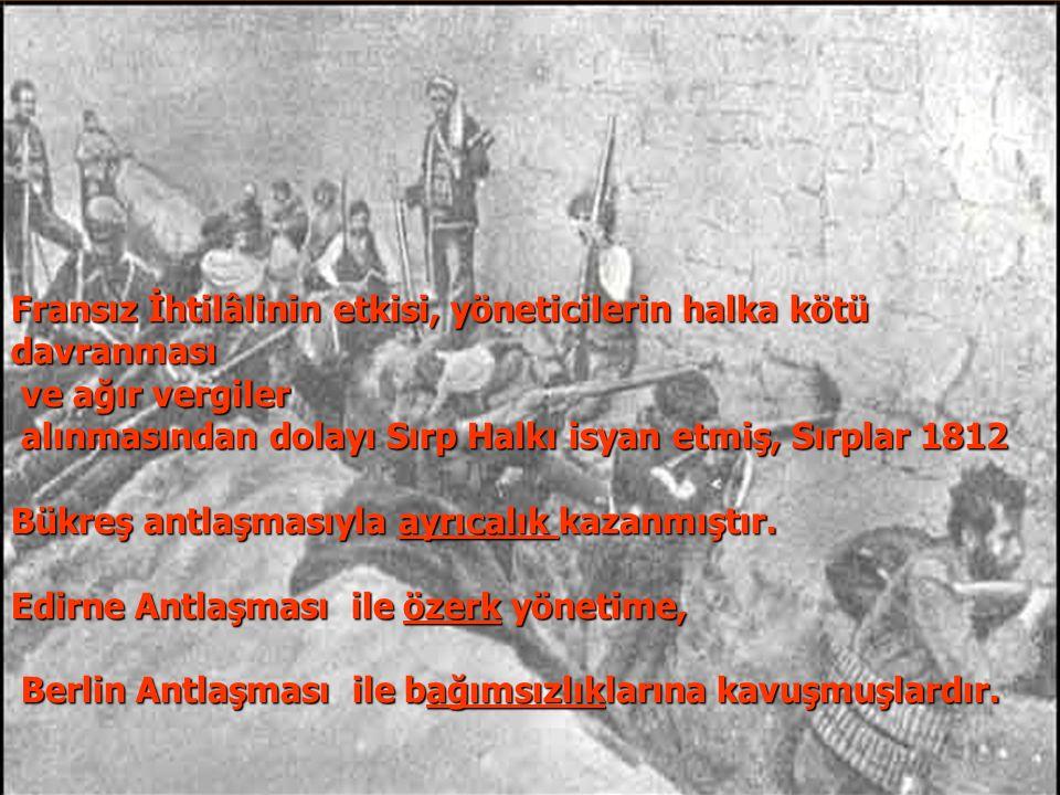 1806 -1812 Osmanlı - Rus Savaşı - Rusya'nın Eflâk ve Boğdan beylerini Osmanlılara karşı kışkırtması - Rusya'nın Eflâk ve Boğdan beylerini Osmanlılara