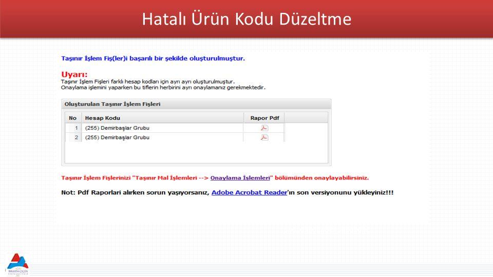 Hatalı Ürün Kodu Düzeltme MERKEZİ YÖNETM - Genel Bütçeli İdareler - Özel Bütçeli İdareler - Düzenleyici ve Denetleyici Kurumlar