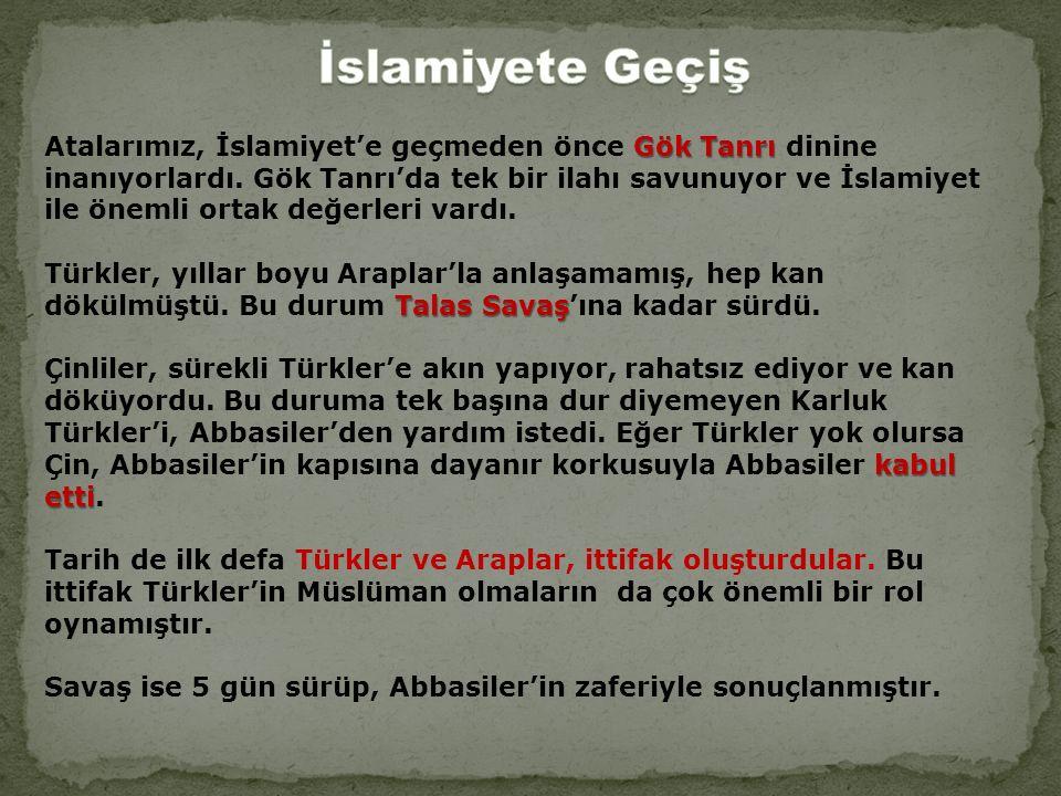 Gök Tanrı Atalarımız, İslamiyet'e geçmeden önce Gök Tanrı dinine inanıyorlardı.