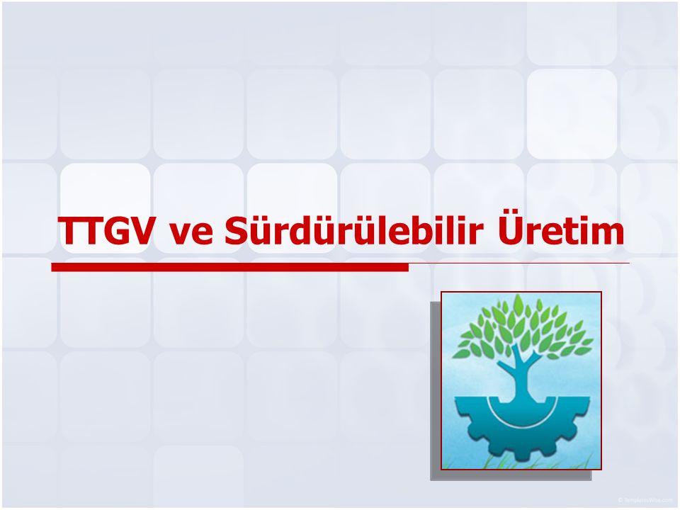 TTGV ve Sürdürülebilir Üretim