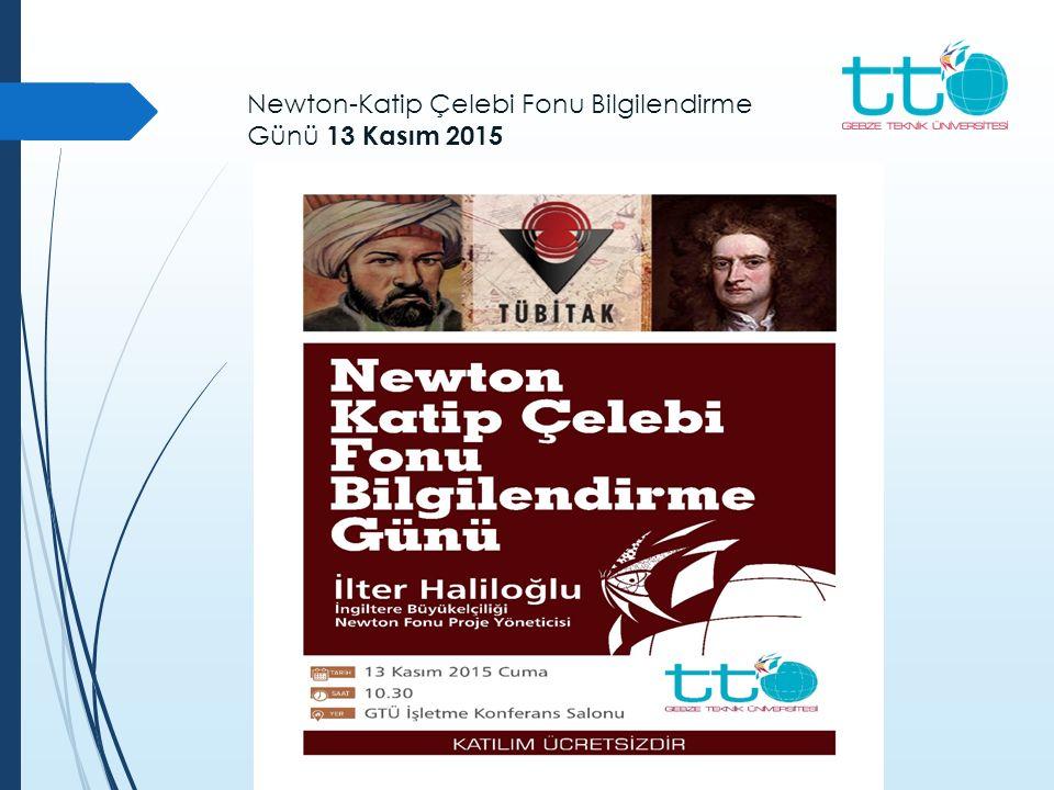 Newton-Katip Çelebi Fonu Bilgilendirme Günü 13 Kasım 2015