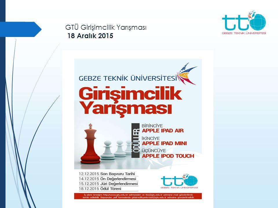 GTÜ Girişimcilik Yarışması 18 Aralık 2015