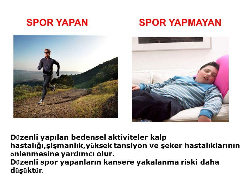 SPOR YAPAN SPOR YAPMAYAN Egzersiz, sağlığımızı korumak ya da gelişmiş olan sağlık durumumuzu devam ettirmek amacıyla yapılan, ama ç lı hareketler olarak tanımlanabilir.