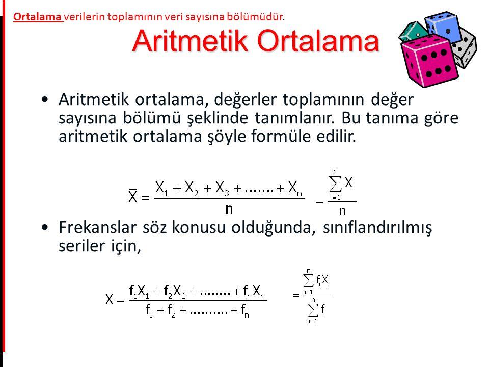 Aritmetik ortalama, değerler toplamının değer sayısına bölümü şeklinde tanımlanır. Bu tanıma göre aritmetik ortalama şöyle formüle edilir. Frekanslar