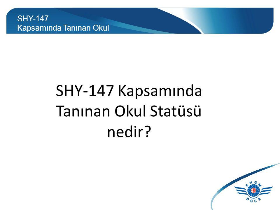 Hangi okullar faydalanabilir? MEB YÖK SHY-147 Kapsamında Tanınan Okul Statüsü