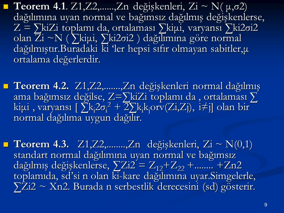 10 The Chi-Square Distribution Suppose that Z i, i=1,…,n are iid ~ N(0,1), and X=  (Z i 2 ), then Suppose that Z i, i=1,…,n are iid ~ N(0,1), and X=  (Z i 2 ), then X has a chi-square distribution with n degrees of freedom (df), that is X has a chi-square distribution with n degrees of freedom (df), that is X~  2 n X~  2 n If X~  2 n, then E(X)=n and Var(X)=2n If X~  2 n, then E(X)=n and Var(X)=2n Teorem 4.4.