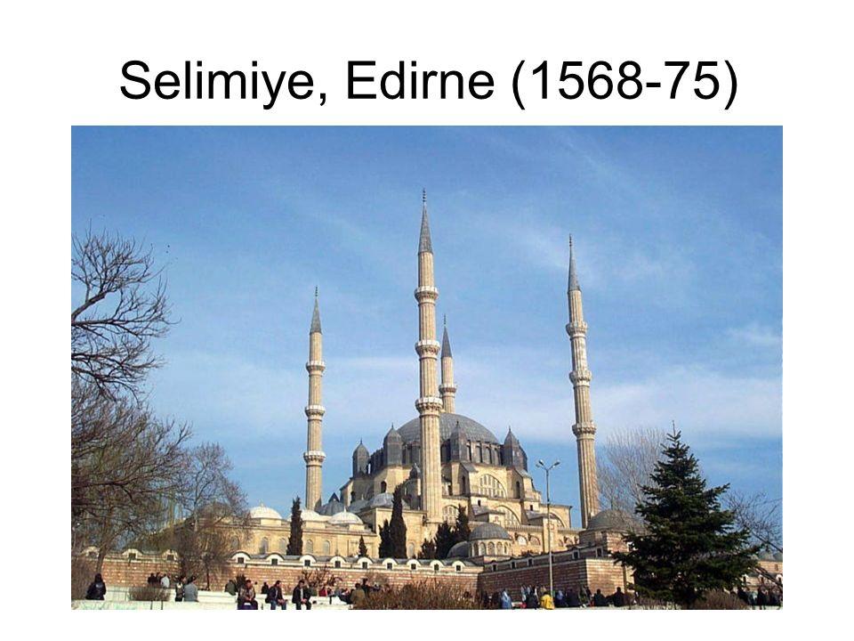 Selimiye, Edirne (1568-75)