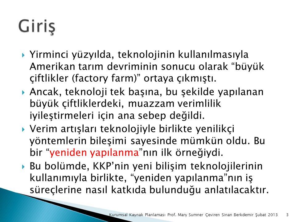 14Kurumsal Kaynak Planlaması Prof. Mary Sumner Çeviren Sinan Berkdemir Şubat 2013