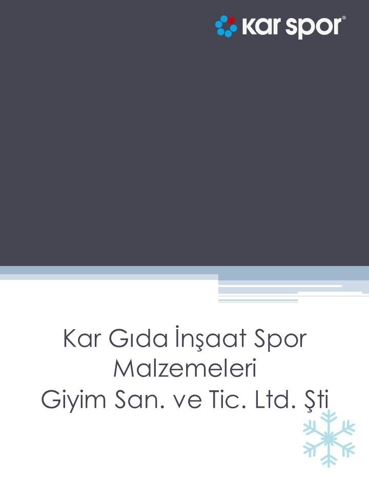 Kar Gıda İnşaat Spor Malzemeleri Giyim San. ve Tic. Ltd. Şti