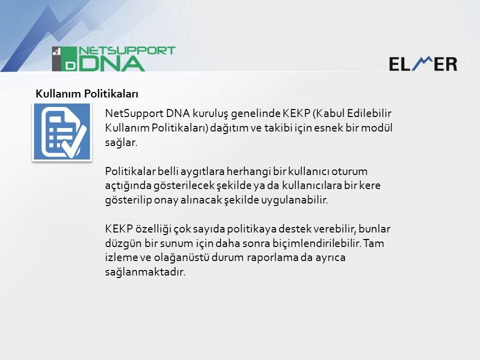 Kullanım Politikaları NetSupport DNA kuruluş genelinde KEKP (Kabul Edilebilir Kullanım Politikaları) dağıtım ve takibi için esnek bir modül sağlar.