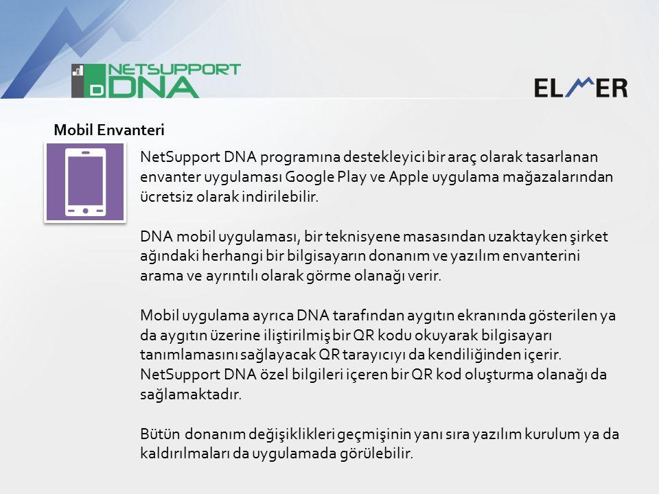 Mobil Envanteri NetSupport DNA programına destekleyici bir araç olarak tasarlanan envanter uygulaması Google Play ve Apple uygulama mağazalarından ücretsiz olarak indirilebilir.