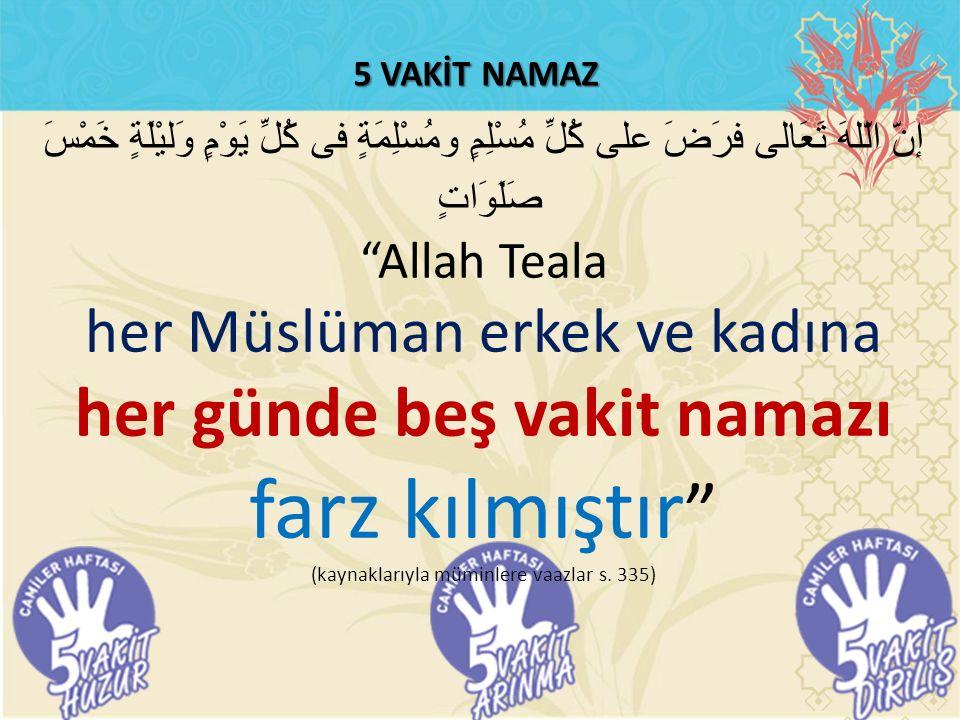 """5 VAKİT NAMAZ إنّ الّلهَ تَعَالى فرَضَ على كُلِّ مُسْلِمٍ ومُسْلِمَةٍ فى كُلِّ يَوْمٍ وَليْلَةٍ خَمْسَ صَلَوَاتٍ """"Allah Teala her Müslüman erkek ve ka"""