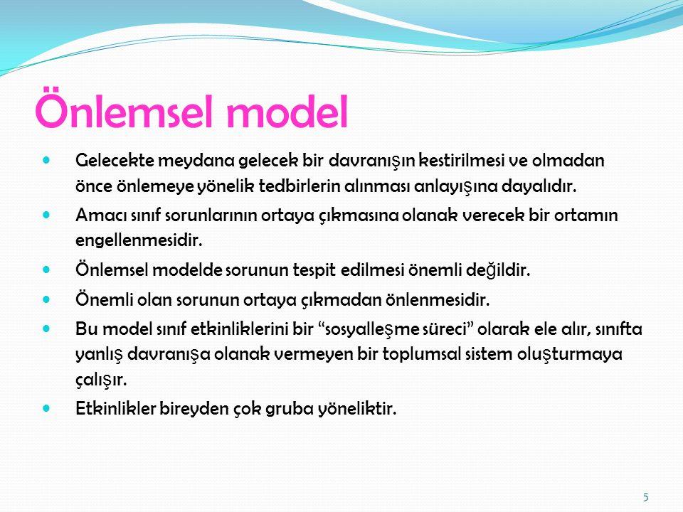 Ussal (Mantıksal) Sonuçlar Modeli (Rudolf Dreikurs) Yararları 1.
